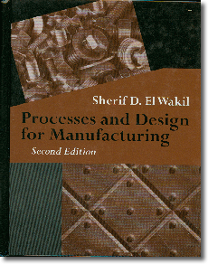 El Wakil's Processes and Design for Manufacturing