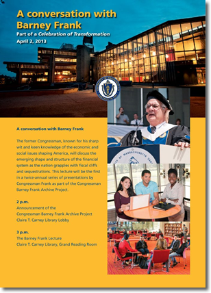 Poster Advertising A Conversation with Barney Frank, includes pictures of Carney Library, Barney Frank in Regalia and students in library