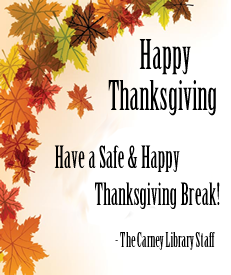 Happy Thanksgiving - Have a Safe and Happy Holiday Break.