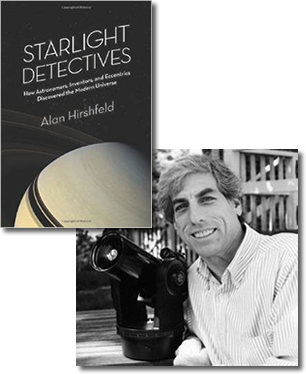 Author Dr. Alan Hirshfeld and book Starlight Detectives