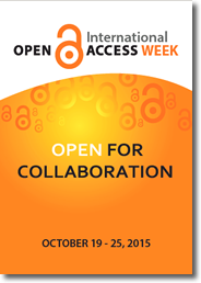 "Open Access Week 2015 ""Open for Collaboration"""